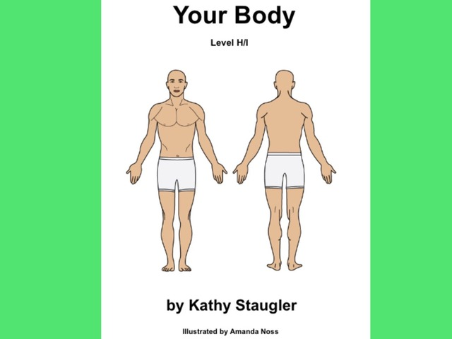 January Unique Unit Supplemental Reading: Your body by Tanya Folmsbee