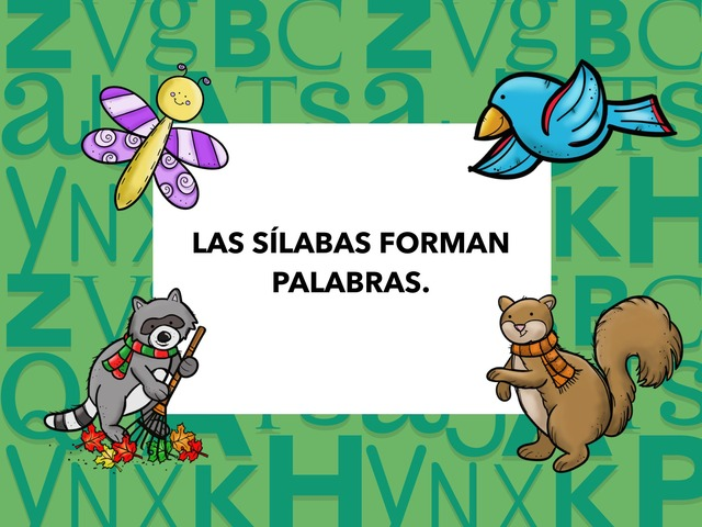 SÍLABAS FORMA PALABRAS by Lidia Blánquez Navarro
