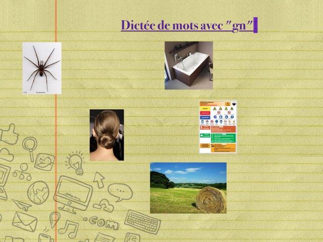"""Dictée De Mots Avec Le Son """"gn"""" by Virginie Kaiser"""