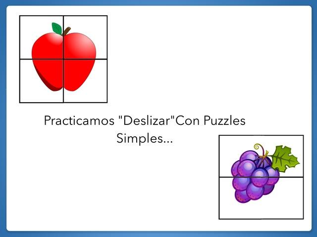 Practicamos Deslizar Con Puzzles Simples by Zoila Masaveu