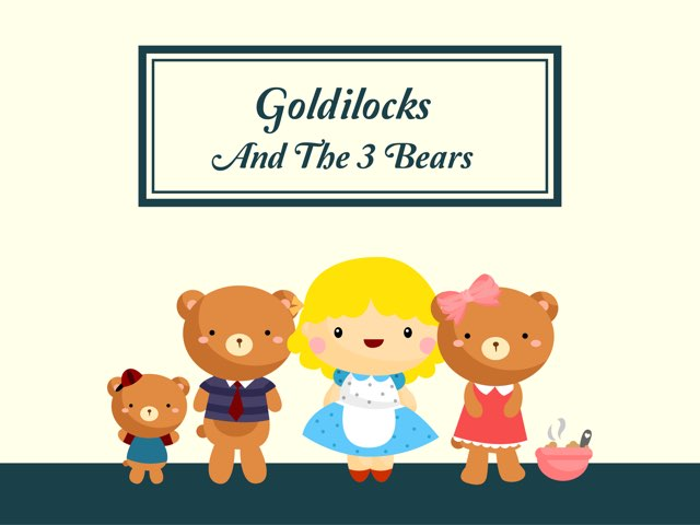 Goldilocks and the 3 Bears by Ana Vivanco
