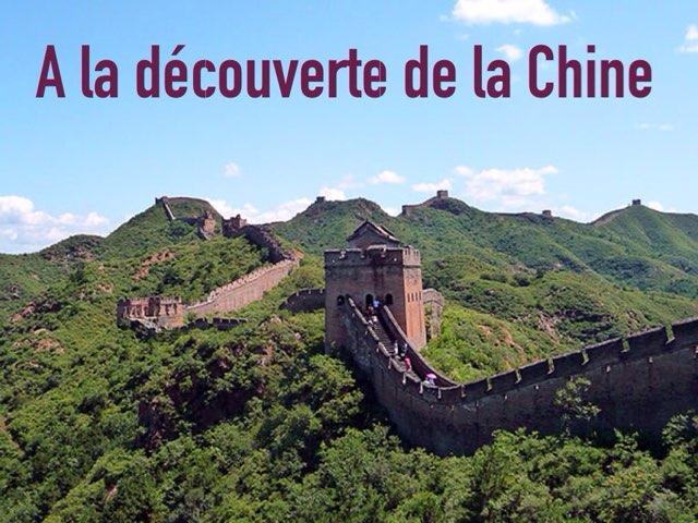 A La Découverte De La Chine by Alice Turpin
