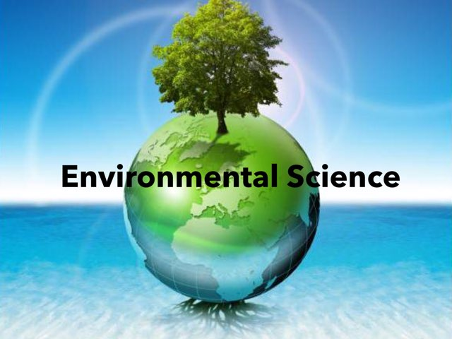 Environmental Science Copy  by Michelle Knight