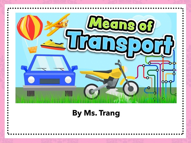 Means Of Transport by Trang Quỳnh