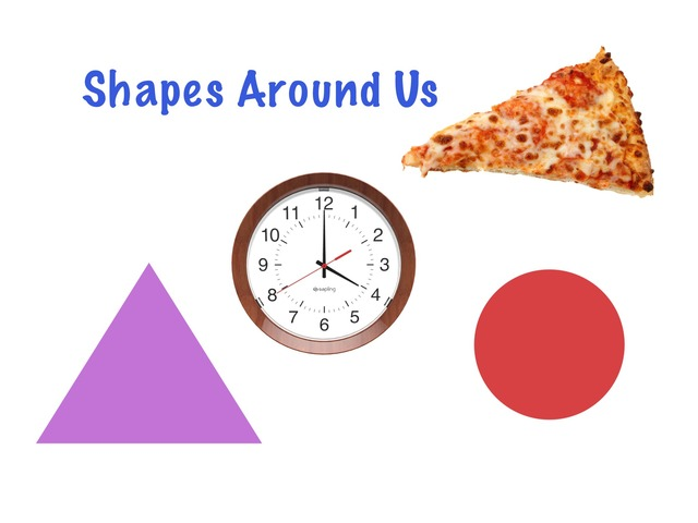 Shapes Around Us -Circles And Triangles by Jennifer Cunningham