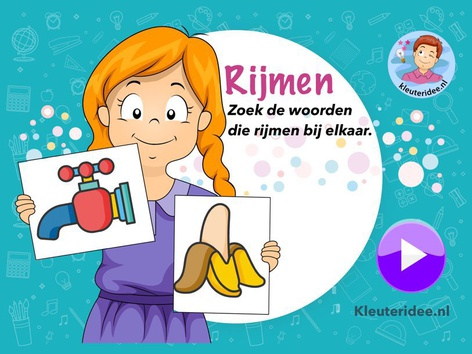 Rijmen, zoek steeds twee woorden die rijmen, Kleuteridee.nl by Juf Petra Kleuteridee