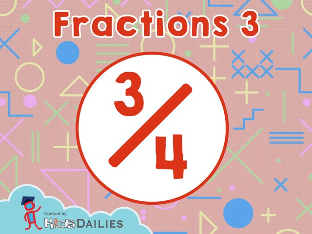 Fractions 3 by Kids Dailies