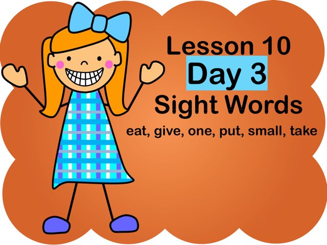 Lesson 10 - Day 3 Sight Words by Jennifer