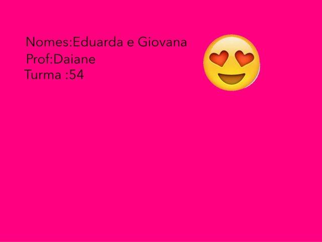 Giovana E Eduarda M by Rede Caminho do Saber