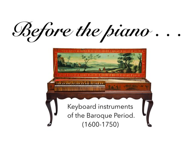Keyboard Instruments Of The Baroque Period by A. DePasquale