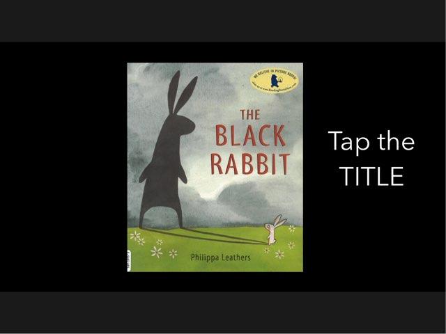 The Black Rabbit Activity by TSD Library