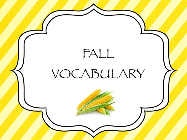 Fall vocabulary by Melissa Winn