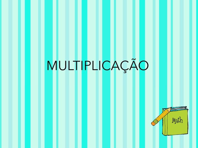 Qual multiplicação? by Bruna Guratti Do Nascimento