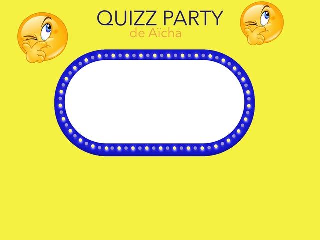 Quizz Party  by moussa