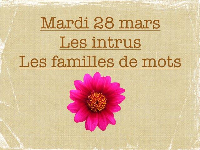 N - Mar28 - Les Intrus Et Les Familles  by Caroline Gozdek