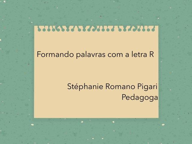 Letra R by Stephanie Romano Pigari