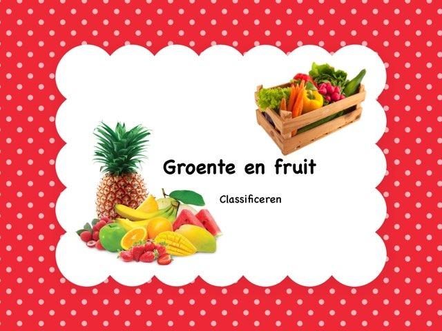Groente en fruit - Classificeren by Anita Bremer