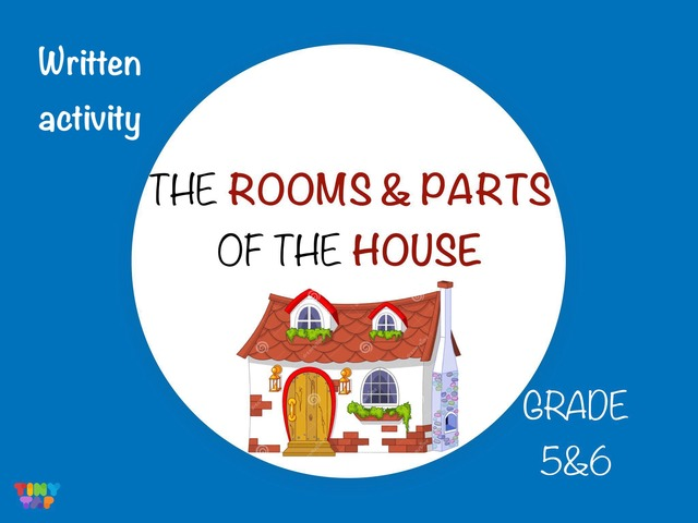 The Rooms & Parts Of The House.  by Laurence Micheletti