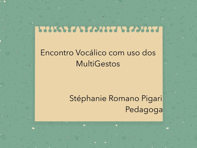 Encontros Vocálicos  by Stephanie Romano Pigari