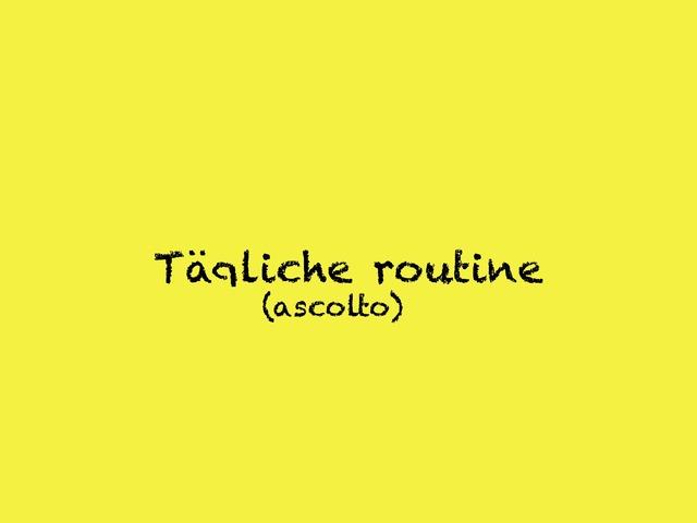 Routine In Tedesco by Raffaella Ferretti