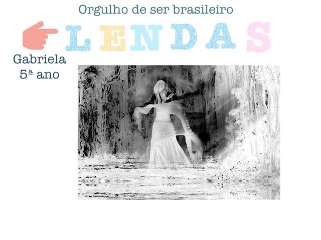 Lendas Da Região Sudeste - Gabriela 5ºano by Viva Vida