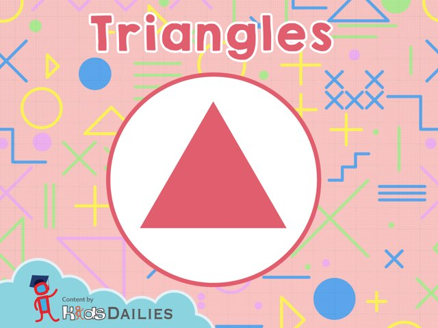Triangles by Kids Dailies