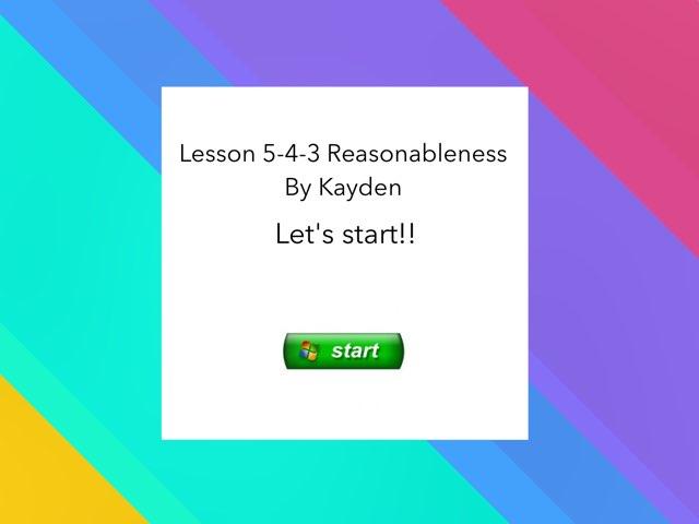 Lesson 5-4-3 Reasonableness by John Ferrero