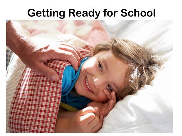 Getting Ready For School by Maleah Stewart
