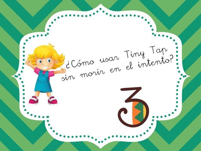 Cómo Usar Tiny Tap 3 by Silvia Romanillos