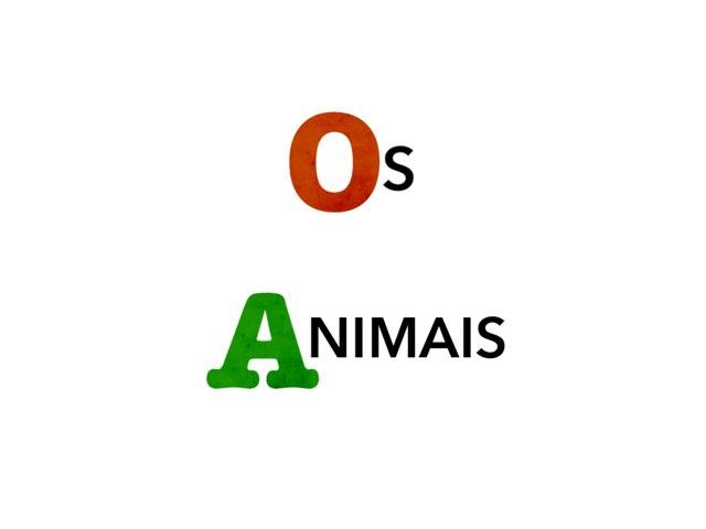 Os Animais by Renata Cristina