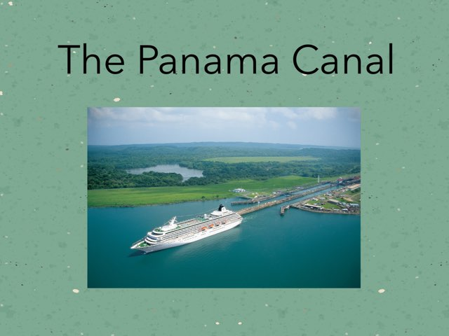 The Panama Canal by Casey Sentz