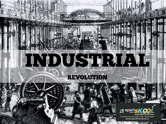 INDUSTRIAL REVOLUTION  by TinyTap creator