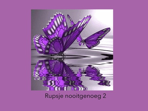 Rupsje Nooitgenoeg 2 by Karen Bonne