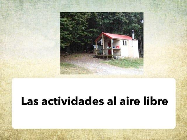Las Actividades Al Aire Libre by Naomi Nye