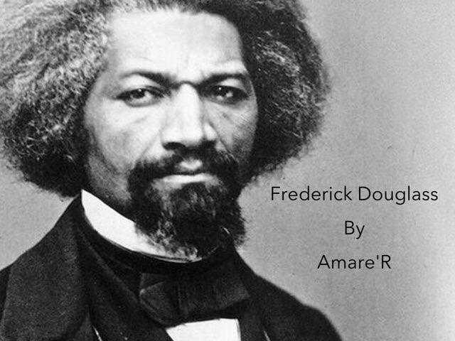 Frederick Douglass By Amare' by Christine Snow