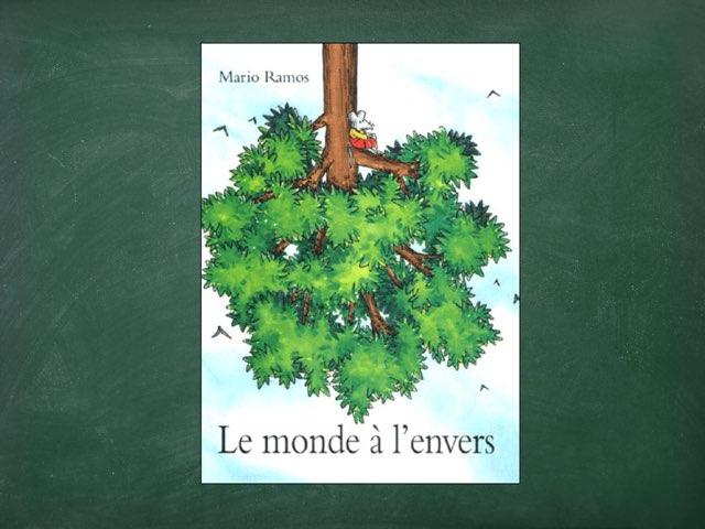Le Monde A L'envers by Pascale Doucet