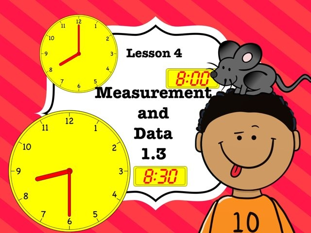 Measurement & Data 1.3 Lesson 4 Of 5 by Jennifer