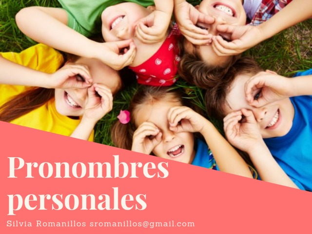 Pronombres Personales by Silvia Romanillos