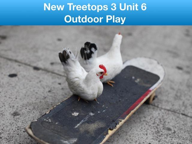 Outdoor play - New Treetops 3 U6 by Teeny Tiny TEFL