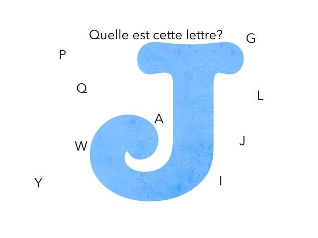 Quelle Est Cette Lettre? by Pr Rp