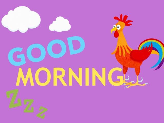 Good Morning  by Dara Nadine