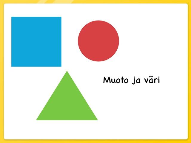 Muoto Ja Väri by Eila Nissinen