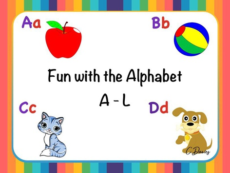 Fun With The Alphabet (A -  L ) by Catherine Davies