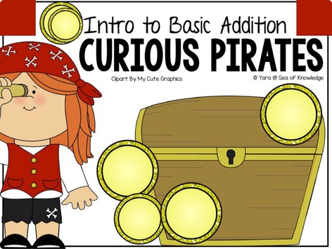 Introduction To Basic Addition - Curious Pirates  by Yara Habanbou