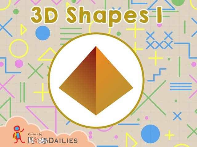 3D Shapes by Kids Dailies
