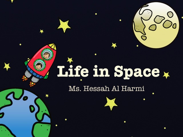 Life in Space by Hessah Mohammed
