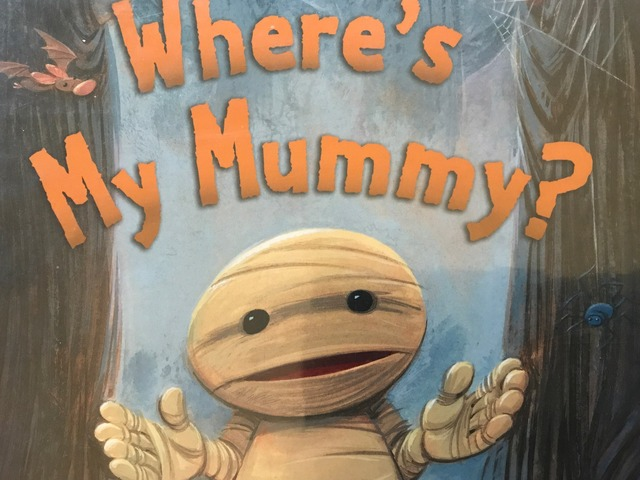 Where's My Mummy? 2 by Lori Board