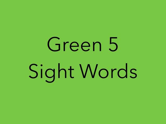Green 5 Sight Words. No 43 by Sonia Landers