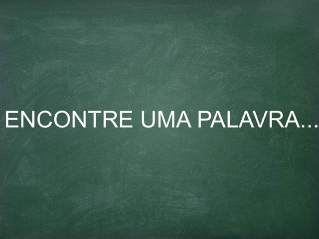 ENCONTRE A PALAVRA by Tenile Duarte