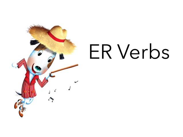 ER Verbs by Kate Hickert